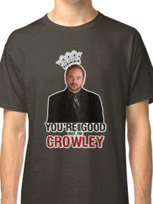 I'm Crowley! Classic T-Shirt