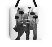 Bates Motel - Mother Knows Best Tote Bag