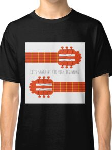 Sound of music guitar quote Classic T-Shirt