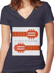 Sound of music guitar quote Women's Fitted V-Neck T-Shirt