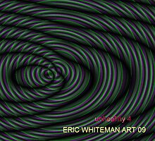 ( UNHEALTHY 4 ) ERIC WHITEMAN   by ericwhiteman