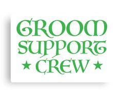 Groom Support CREW (in Medieval wedding script) Canvas Print