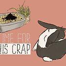no time for this crap (dutch) by Savannah Regier