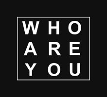 Who Are You BOA Unisex T-Shirt