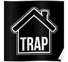 Trap House Poster