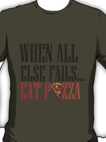 EAT PIZZA T-Shirt