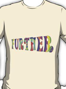 Further T-Shirt T-Shirt