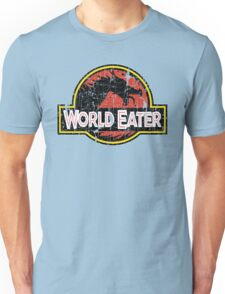 World-Eater Beware! Unisex T-Shirt