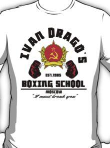 I. Drago's boxing school T-Shirt