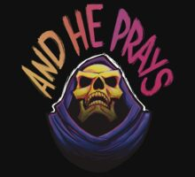 """""""And he prays"""" - Skeletor Kids Clothes"""