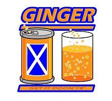 GINGER - GET IT DOON YE by Calgacus