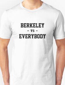 Berkeley vs Everybody T-Shirt
