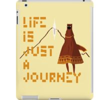 Life is just a Journey iPad Case/Skin