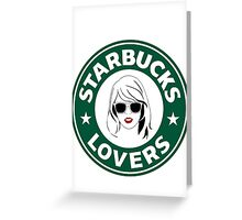 Starbucks Lovers Greeting Card