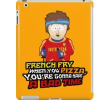 Gonna Have a Bad Time iPad Case/Skin