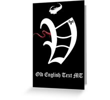 Old English Text Font Iconic  Charactography - V Greeting Card