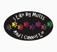 I Like Big Mutts and I Cannot Lie. by loki1982