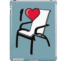 I love I heart chair quote sayings  iPad Case/Skin