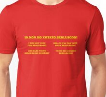non ho votato berlusconi Unisex T-Shirt