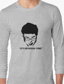 It's Business Time Long Sleeve T-Shirt
