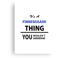 Its an EMENEGGER thing, you wouldn't understand Canvas Print