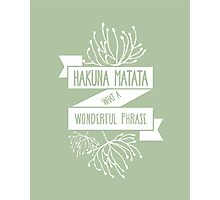 Fun Green Disney Lion King Ribbon Flower Quote, Hakuna matata, 'No worries for the rest of your days' Photographic Print