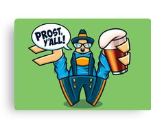 Prost, Y'all Canvas Print