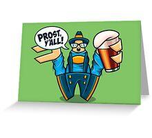 Prost, Y'all Greeting Card