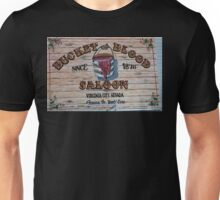 Bucket of Blood Saloon 1876 Unisex T-Shirt