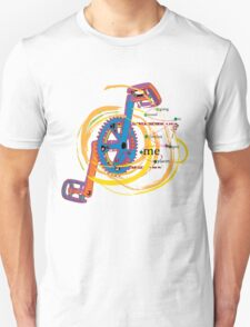 Going round in circles gets me places Unisex T-Shirt