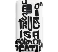 Destruction is a form of Creation Samsung Galaxy Case/Skin