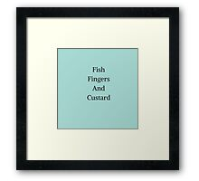 Fish Fingers And Custard Framed Print