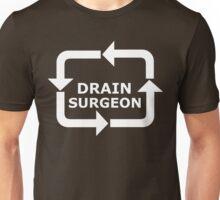 Drain Surgeon - White Lettering Unisex T-Shirt