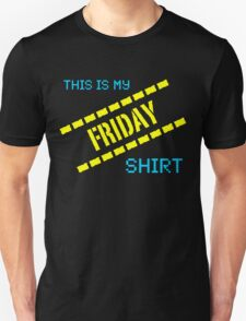 My Friday Shirt T-Shirt