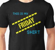 My Friday Shirt Unisex T-Shirt