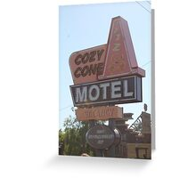 The Cozy Cone Motel Greeting Card