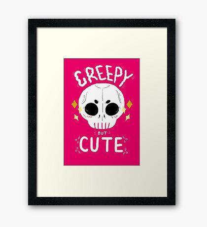 Creepy but cute Framed Print