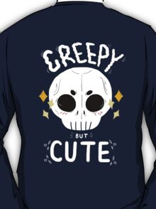 Creepy but cute T-Shirt