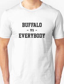 Buffalo vs Everybody T-Shirt