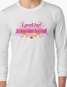Love Live School Idol Festival !  Long Sleeve T-Shirt