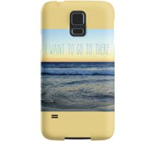 I Want to Go to There Samsung Galaxy Case/Skin