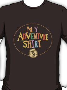 My Adventure Shirt T-Shirt