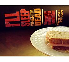 Enjoy Every Sandwich Photographic Print