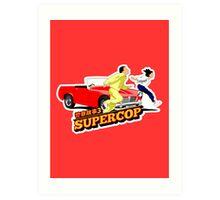Supercop #3 Art Print