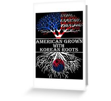 American Grown With Korean Roots Greeting Card