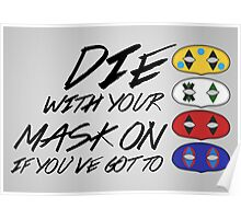 Die With Your Mask On Poster