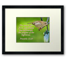 The Righteous will be Heard... Framed Print