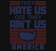 They Hate US Cuz They  Ain't US America - Tshirts & Hoodies by Darling Arts