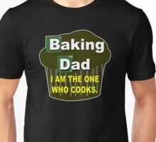 Baking dad Funny Geek Nerd Unisex T-Shirt
