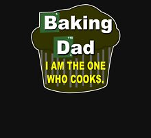Baking dad Funny Geek Nerd T-Shirt